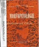 Morfopatologie - Leonida Georgescu, Nicolae Tudose, Elena Potencz