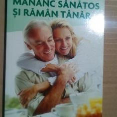 Mananc sanatos si raman tanar - Michel Montignac     (exped 6 lei/gratuit) (4+1)