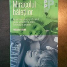 MICHAEL GURIAN - MIRACOLUL BAIETILOR