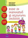 Cumpara ieftin Caiet de Matematica si explorarea mediului - Clasa pregatitoare - Activitati interdisciplinare