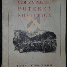 CUM S-A NASCUT PUTEREA SOVIETICA