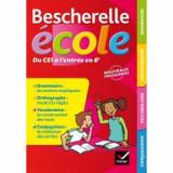 Bescherelle Ecole Du Ce1 A L'Entree En 6E-Grammaire, Orthographe, Vocabulaire, Conjugais
