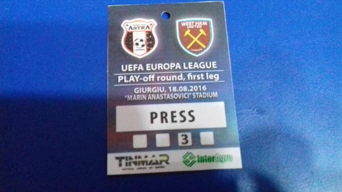 Acreditare  presa   Astra  Giurgiu   -  West Ham  United