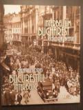 ALBUM CALEA VICTORIEI - BUCURESTIUL INTERBELIC - TUDOR OCTAVIAN - RO-ENGL