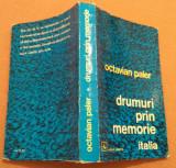 Drumuri prin memorie Italia - Octavian Paler
