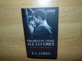 CINCIZECI DE UMBRE ALE LUI GREY VOL.I -E.L.JAMES