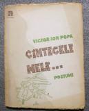 Victor Ion Popa - Cîntecele mele... (postume) (Cântecele mele...) (1946)