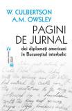 Pagini de jurnal. Doi diplomați americani în Bucureștiul interbelic