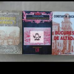 Constantin Bacalbasa Bucurestii de altadata vol 1, 2, 3