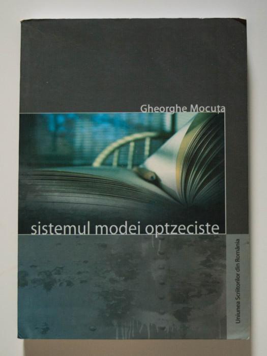 Gheorghe Mocuța - Sistemul modei optzeciste. Primul val