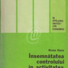 Insemnatatea controlului in activitatea unitatilor economie