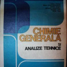 CHIMIE GENERALA SI ANALIZE TEHNICE,EDITIA A II-A-LIGIA STOICA,IRINA CONSTANTINESCU,HORIA NASCU,PETRU ONU,BUC.1983
