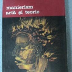 MANIERISM,ARTA SI TEORIE,BUCURESTI 1982