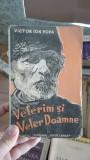 Velerim si veler Doamne – Victor Ion Popa