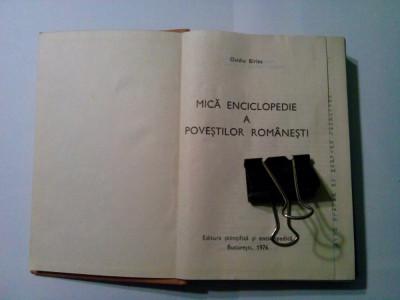 MICA ENCICLOPEDIE A POVESTILOR ROMANESTI - Ovidiu Birlea - 1976, 478 p. foto