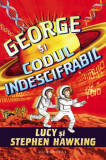 Cumpara ieftin George si codul indescifrabil/Lucy Hawking, Stephen Hawking