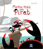 Mama mea este pirat | Karine Surugue