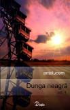 Cumpara ieftin Dunga neagră, vol. 1 - roman polițist - antelucem - 200x130 - necartonată