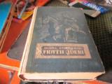 Fratii jderi an 1957 cartonata atentie doar prima pagina lipita cu scoci h10, Tineretului