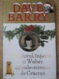 PASTORUL, INGERUL SI WALTER, CAINELE-MINUNE DE CRACIUN-DAVE BARRY