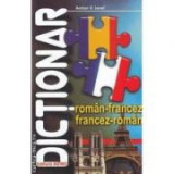 Dictionar roman-francez, francez-roman - Anton V. Ionel
