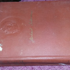 carte veche MIHAIL SADOVEANU OPERE Vol 4,an 1955,pag.619,Tp.GRATUIT