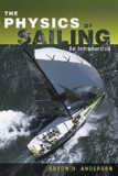 The Physics of Sailing Explained: An Introduction