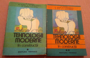 Tehnologii Moderne In Constructii 2 Volume - R. Suman, M. Ghibu, N. Gheorghiu