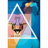 Zile fara jurnal/Allan Lillelund, Casa Cartii de Stiinta