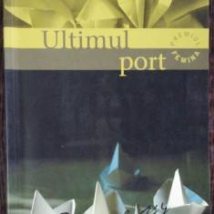 ULTIMUL PORT - OLIVIER ROLIN