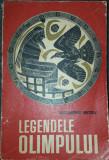Al. Mitru - Legendele Olimpului (Zeii-Eroii ed. a II-a revazuta 1966)