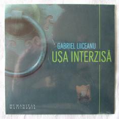 CD - USA INTERZISA - Gabriel Liiceanu. Nou, in tipla