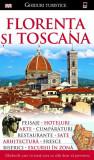 Florenta şi Toscana. Ghid turistic