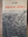 Biruit-au Gindul - Al. Zub ,304947