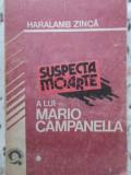 SUSPECTA MOARTE A LUI MARIO CAMPANELLA-HARALAMB ZINCA