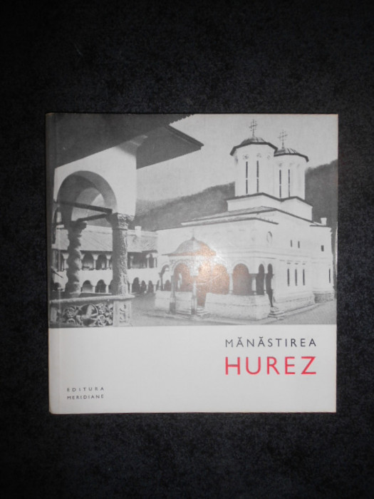 LUCIAN ROSU - MANASTIREA HUREZ