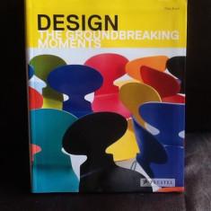 Design. The groundbreaking moments - Nina Kozel