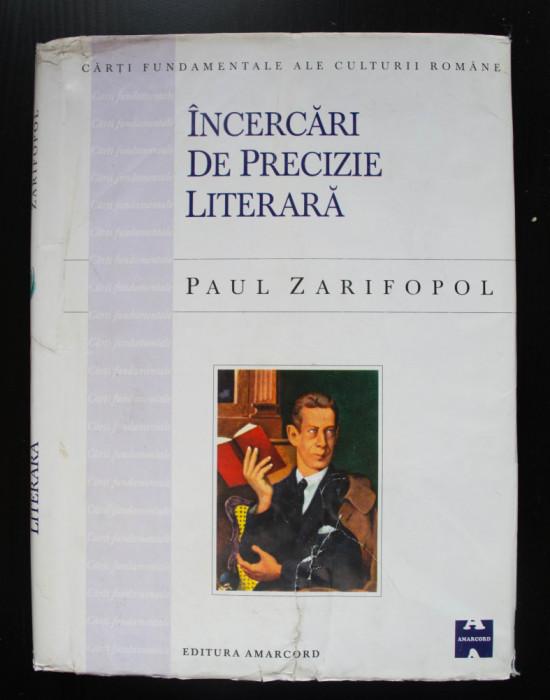 Paul Zarifopol - Încercări de precizie literară (pref. Al. Paleologu)