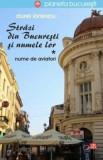 Strazi din Bucuresti si numele lor. Nume de aviatori/Aurel Ionescu