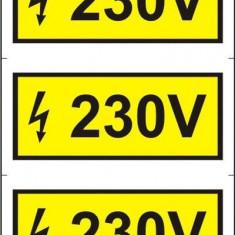 Indicator 230V (3 etichete pe coala) - Semn Protectia Muncii