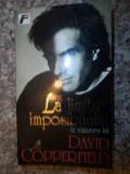 La Limita Imposibilului - David Copperfield ,534920