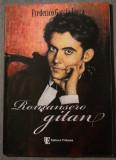 Federico Garcia Lorca - Romansero gitan (Romancero...) (trad. Puși Dinulescu)