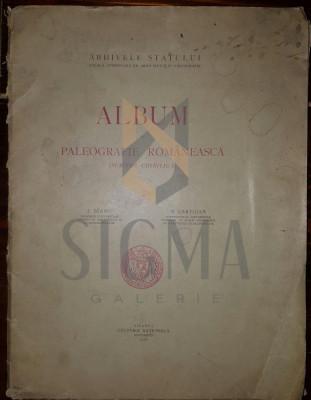 I. BIANU SI N. CARTOJAN - ALBUM DE PALEOGRAFIE ROMANEASCA (SCRIERE CHIRILICA) foto