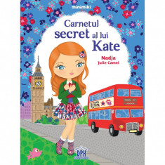 Carnetul secret al lui Kate - Nadja Julie Camel, ed 2019