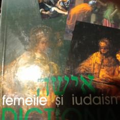 FEMEILE ȘI IUDAISMUL - PAULINE BEBE, HASEFER 2002, 343 PAG CARTONATA