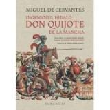 Ingeniosul hidalg Don Quijote de la Mancha - Miguel Cervantes, Humanitas