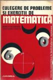 Culegere de exercitii si probleme de Matematica pentru invatamantul superior