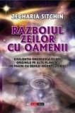 Razboiul zeilor cu oamenii   Zecharia Sitchin