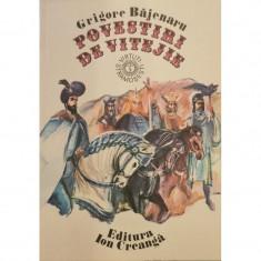 Povestiri de vitejie - Grigore Bajenaru