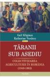 Taranii sub asediu - Gail Kligman, Katherine Verdery